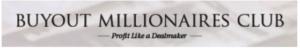 buyout millionaires club