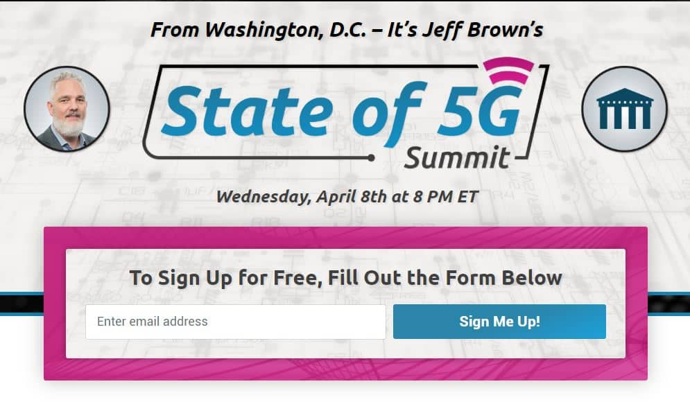 State Of 5G Summit by Jeff Brown